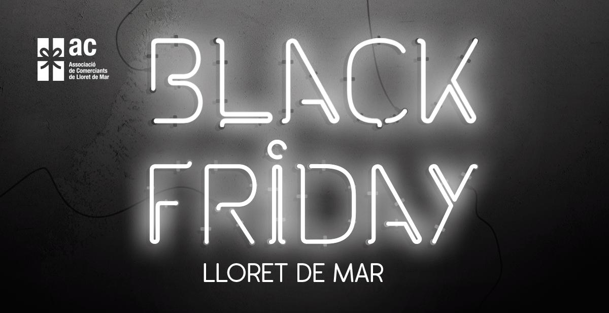 BLACK FRIDAY LLORET