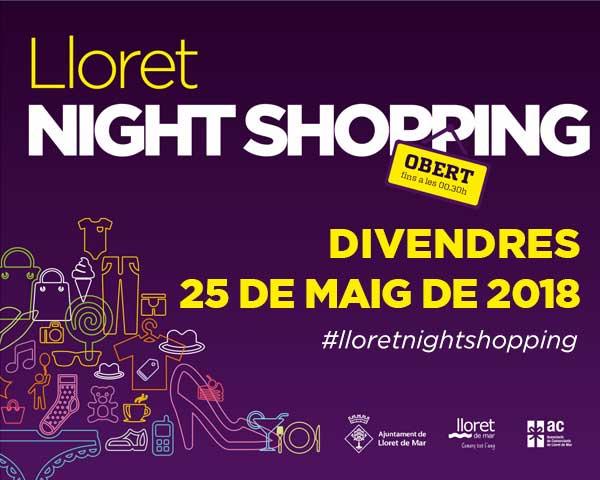 Lloret NIght Shopping, Primavera 18
